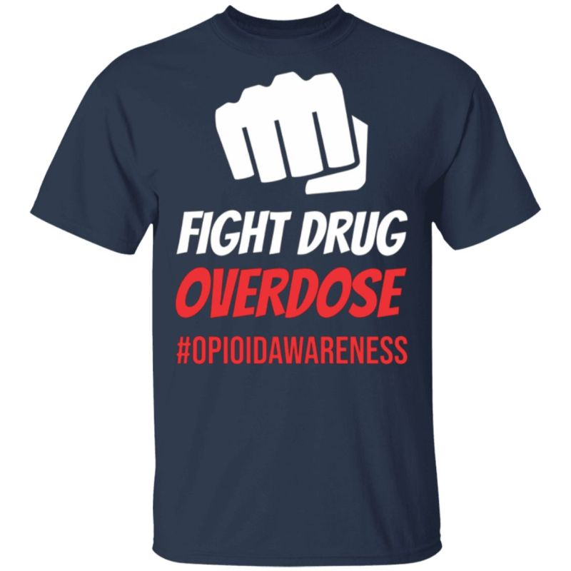 Fight Drug Overdose T-Shirt