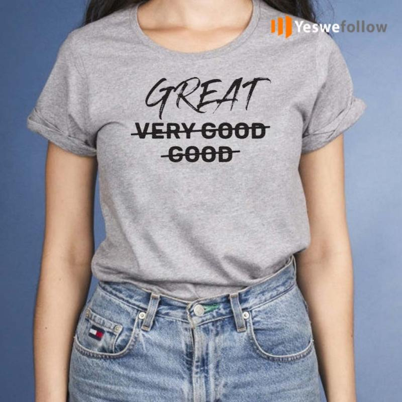 From-Very-Good-to-Great-Shirts