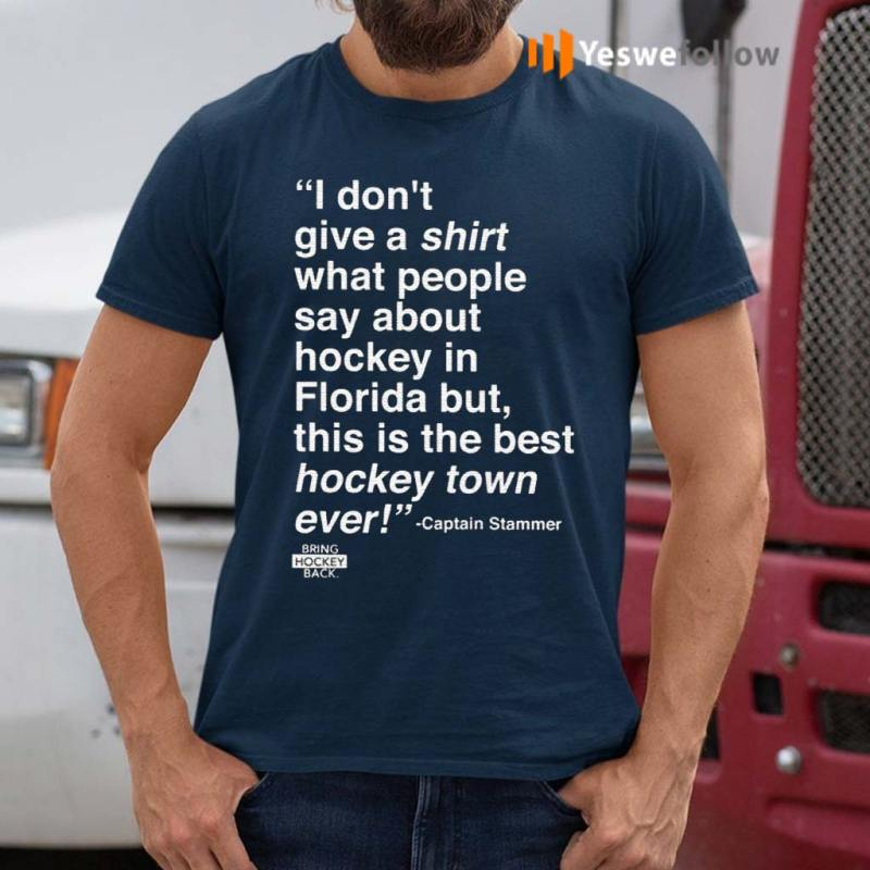 I-Don't-Give-A-Shirt-What-People-Say-About-Hockey-In-Florida-T-Shirt