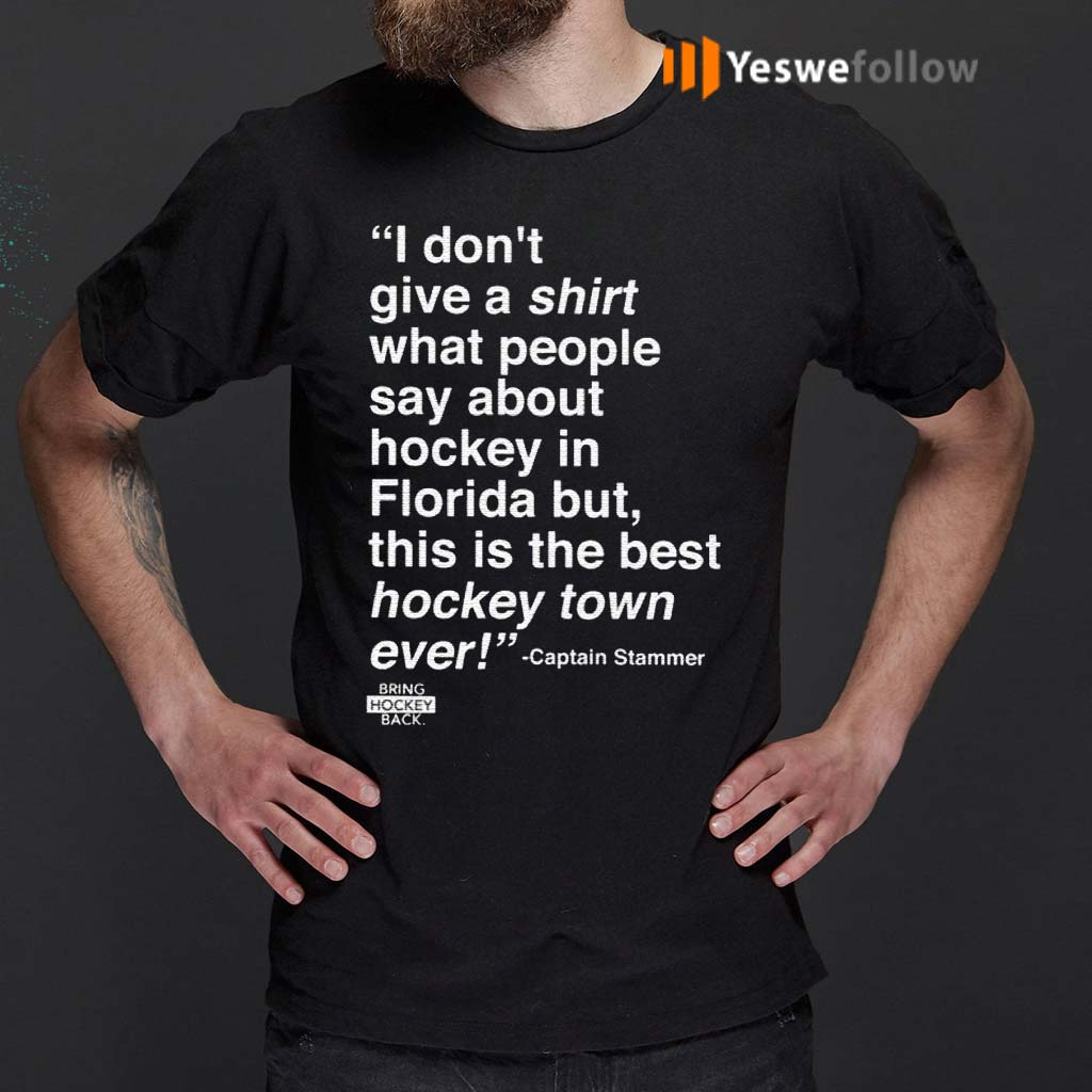 I-Don't-Give-A-Shirt-What-People-Say-About-Hockey-In-Florida-T-Shirts