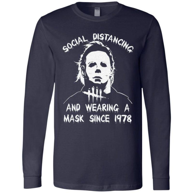 Michael Myers Wearing A Mask Since 1978 t shirt