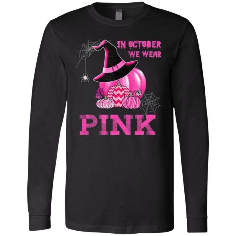 In October We Wear Pink Witch Pumpkin T-Shirt