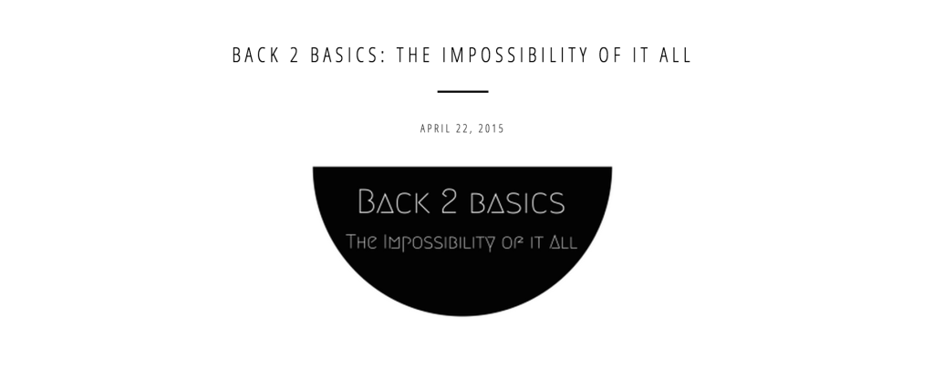 Roconia's Recap of Back 2 Basics!