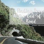 Guest Bloggers Takeover // Finding Peace At the End of The Road