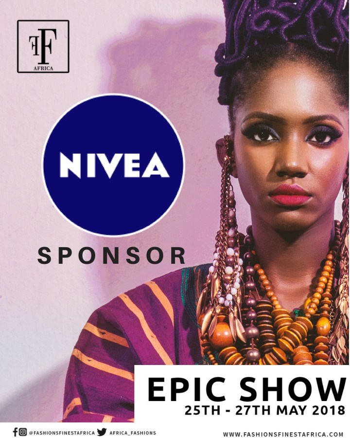 NIVEA SPONSOR OF FASHIONS FINEST AFRICA.