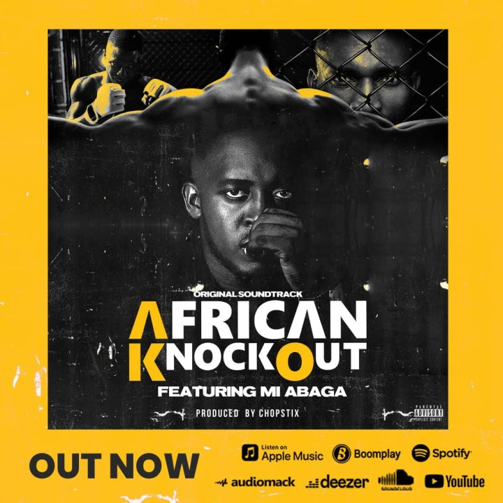 M.I ABAGA TO DROP SOUNDTRACK FOR AFRICAN KNOCKOUT SHOW, 'AFRICAN KNOCKOUT'.