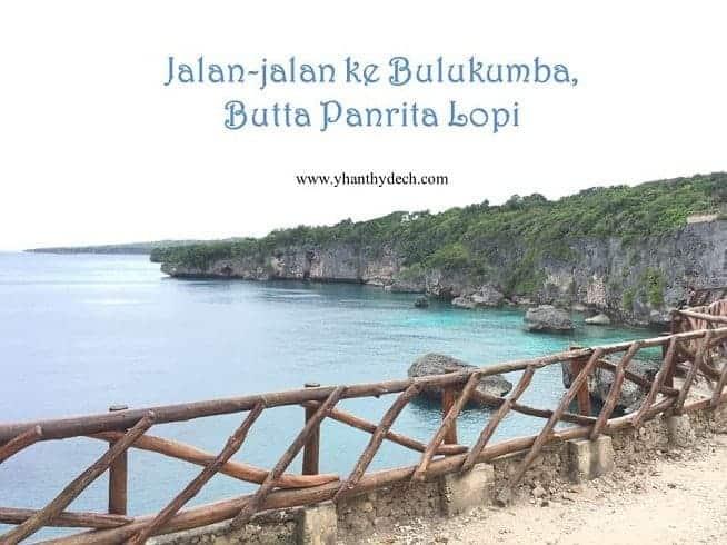 Jalan-jalan ke Bulukumba, ButtaPanrita Lopi