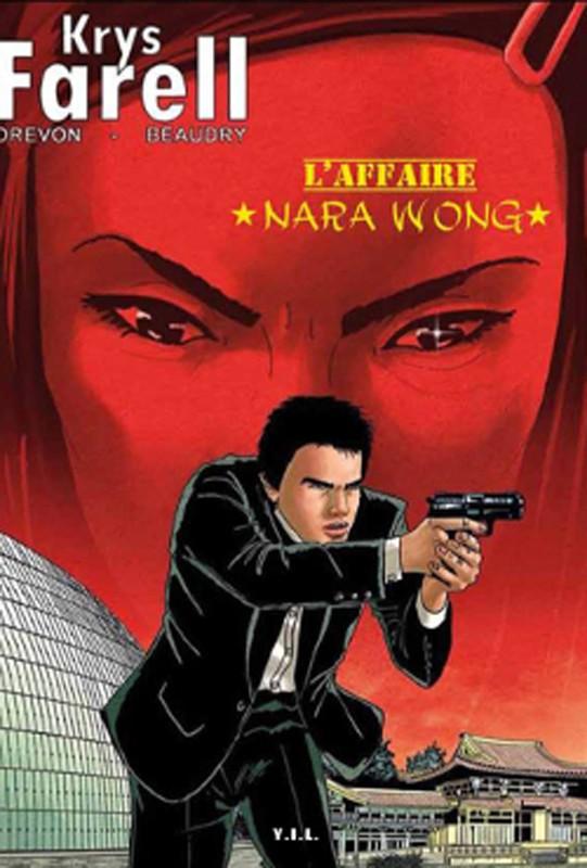 Krys Farell T2 l'Affaire Nara Wong