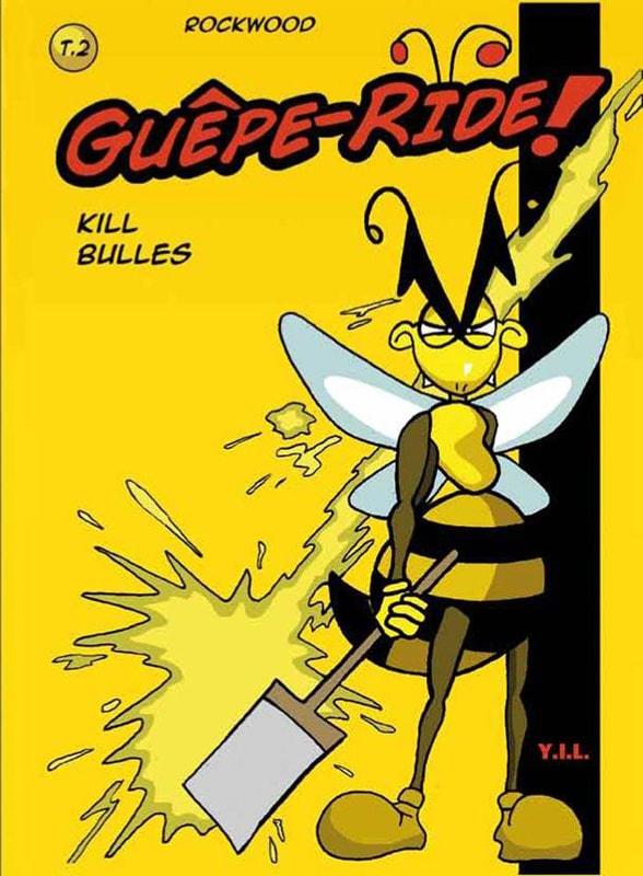 Guêpe Ride t.2: kill bulles