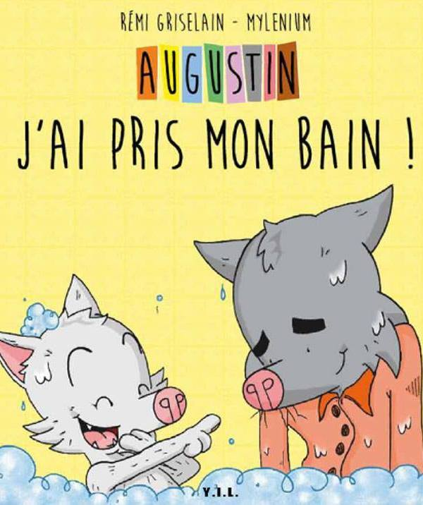 AUGUSTIN, J'AI PRIS MON BAIN
