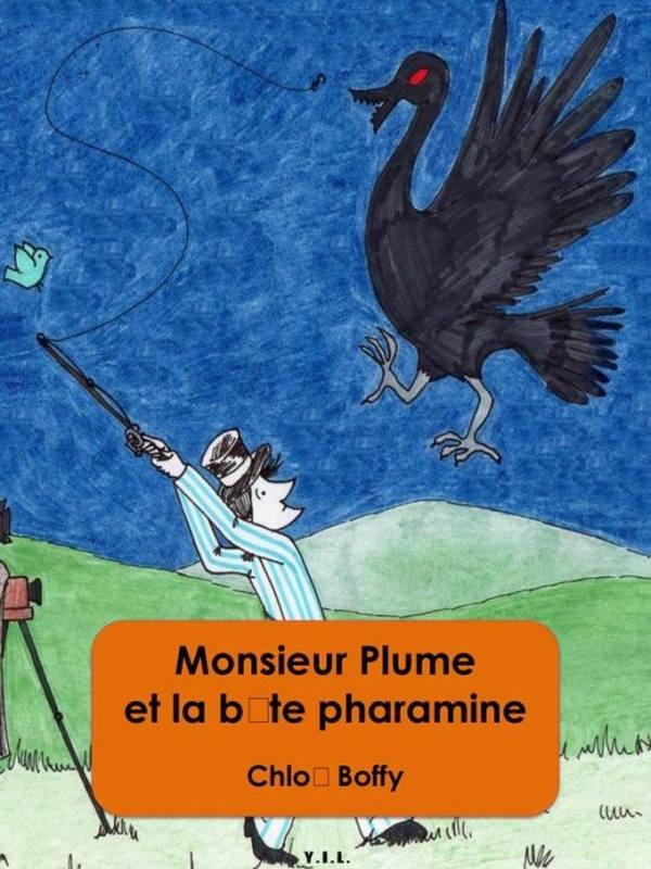 MONSIEUR PLUME ET LA BÊTE PHARAMINE