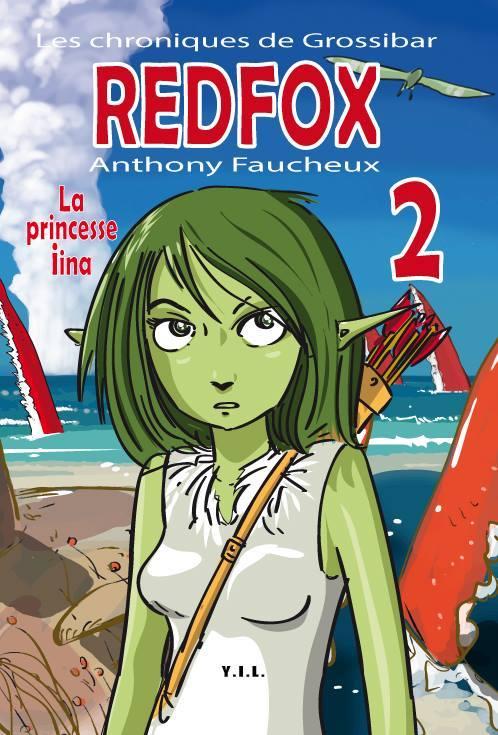 LES CHRONIQUES DE GROSSIBAR, RED FOX T 2 «La princesse iina»