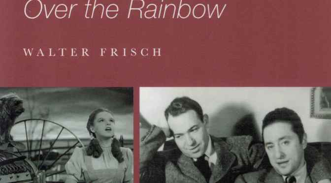 "Arlen and Harburg's ""Over the Rainbow"""