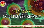 Bệnh viêm gan C có di truyền không thưa bác sĩ?