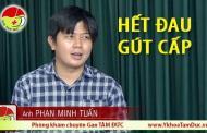 Hết đau gút cấp - Chia sẻ của anh Phan Minh Tuấn