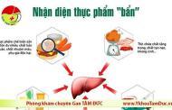 [Infographic] Nhận diện thực phẩm bẩn khiến gan nhiễm độc