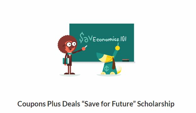 """Coupons plus Deals """"Save for Future"""" Scholarship"""