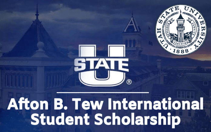Image result for Afton B. Tew International Student Scholarship at Utah State University, USA