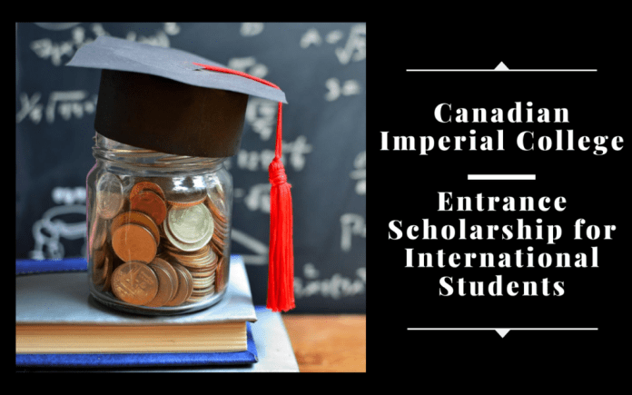 Image result for Canadian Imperial College Entrance funding for International Students, 2020