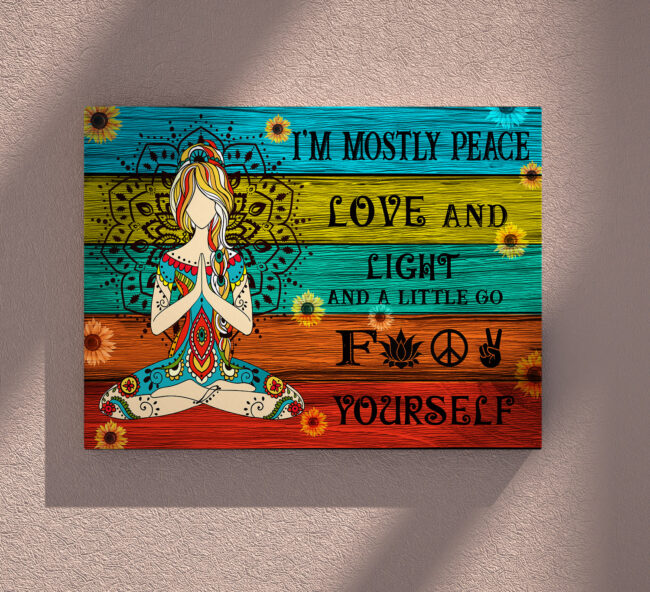 yoga buddha canvas art, i'm mostly peace love and light and go FK yourself 5
