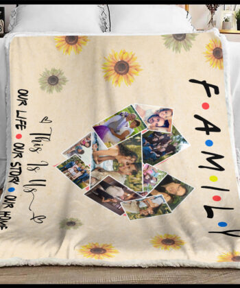 family fleece blanket, this is us, our love, our life, our story 7