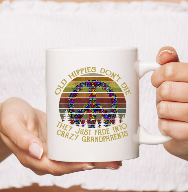 old hippies don't die t CoffeeMug hippie peace gift CoffeeMug 2
