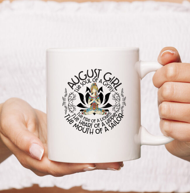 August Girl The Heart Of Hippie The Mouth Of A Sailor mug 1