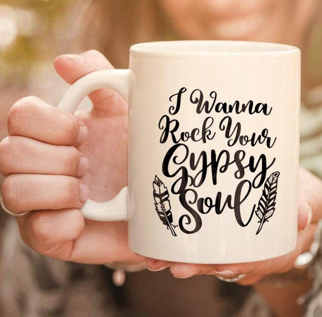 I Wanna Rock Your Gypsy Soul Hippie Vintage Style Girl mug 2