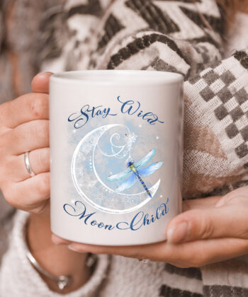 Stay Wild Moon Child-Dragonfly Hippie Gift mug 5