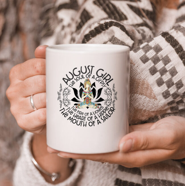 August Girl The Heart Of Hippie The Mouth Of A Sailor mug 3