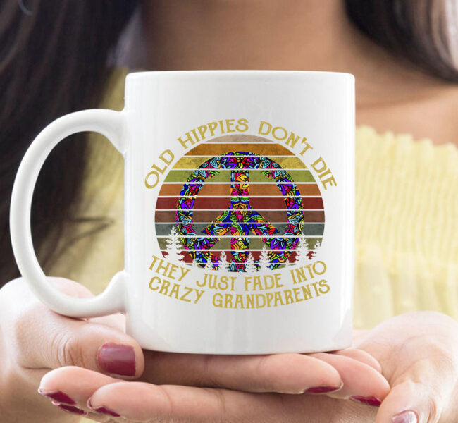 old hippies don't die t CoffeeMug hippie peace gift CoffeeMug 1