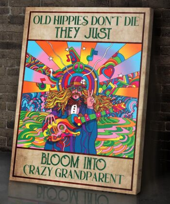 OLd hippie dont die, they just bloom into grandparent, gypsy life canvas art 7