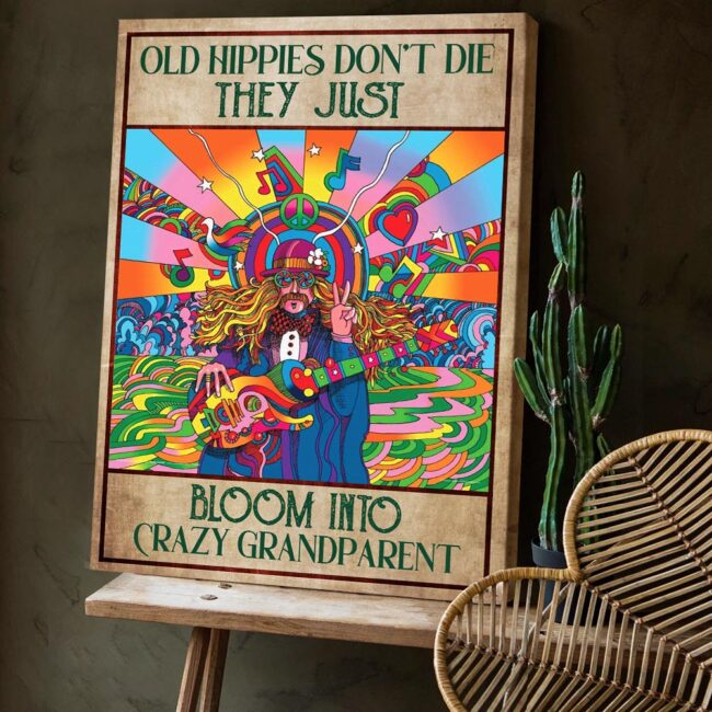 OLd hippie dont die, they just bloom into grandparent, gypsy life canvas art 3