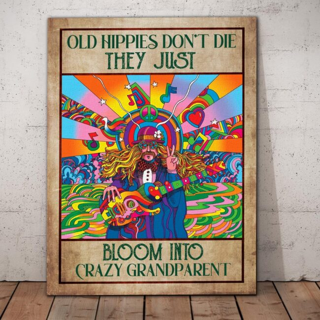 OLd hippie dont die, they just bloom into grandparent, gypsy life canvas art 1