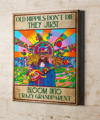 OLd hippie dont die, they just bloom into grandparent, gypsy life canvas art 9