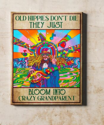 OLd hippie dont die, they just bloom into grandparent, gypsy life canvas art 10