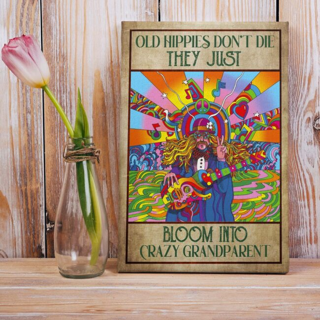 OLd hippie dont die, they just bloom into grandparent, gypsy life canvas art 6