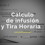 Cálculo de infusión Y Tira Horaria