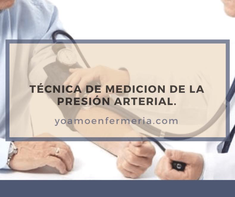 PRESIÓN ARTERIAL TÉCNICA DE MEDICIÓN