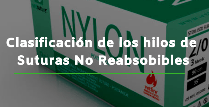 SUTURAS NO REABSORBIBLES