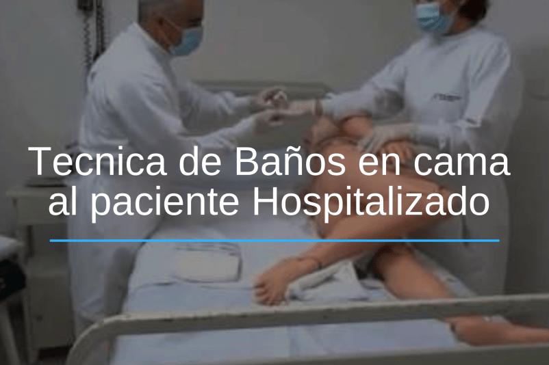 Baño en cama del Paciente hospitalizado