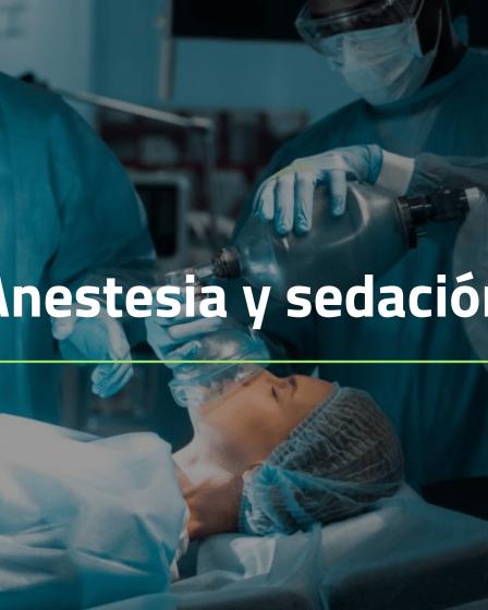 Anestesia y sedación