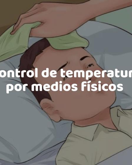 Control de temperatura por medios físicos - Enfermería