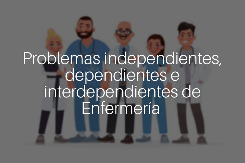 Problemas interdependientes de enfermería.