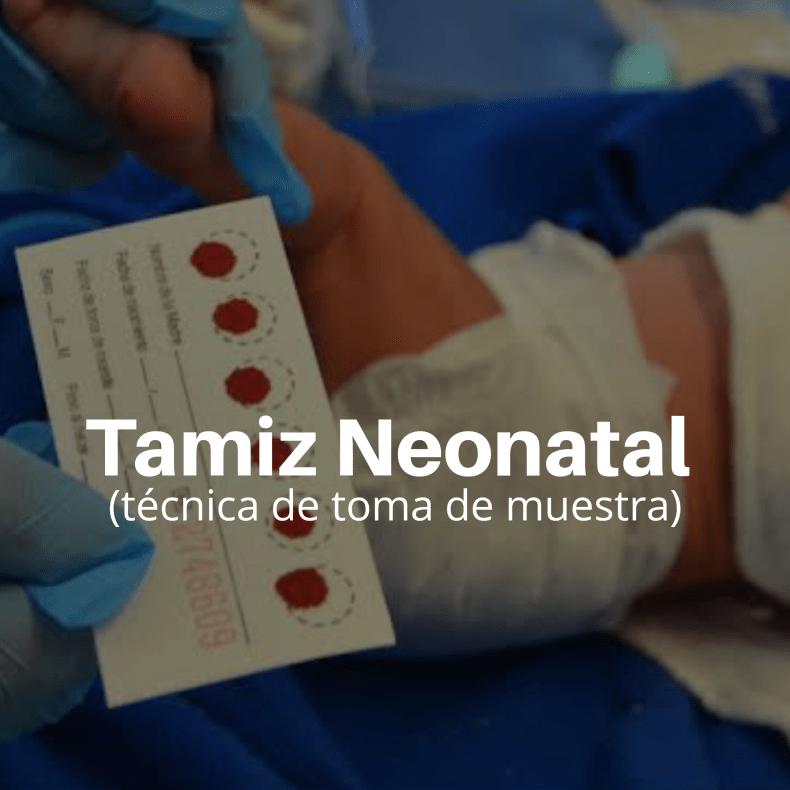 Tamiz Neonatal Técnica