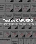 Valoración o tests de Edad Gestacional (CAPURRO)