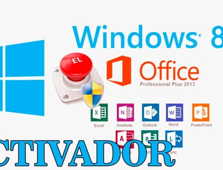 DESCARGAR KMSPICO ACTIVADOR DE MICROSOFT OFFICE Y WINDOWS 8, 8.1 y 10