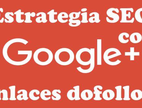 Posicionar tu pagina web o blog con Google+