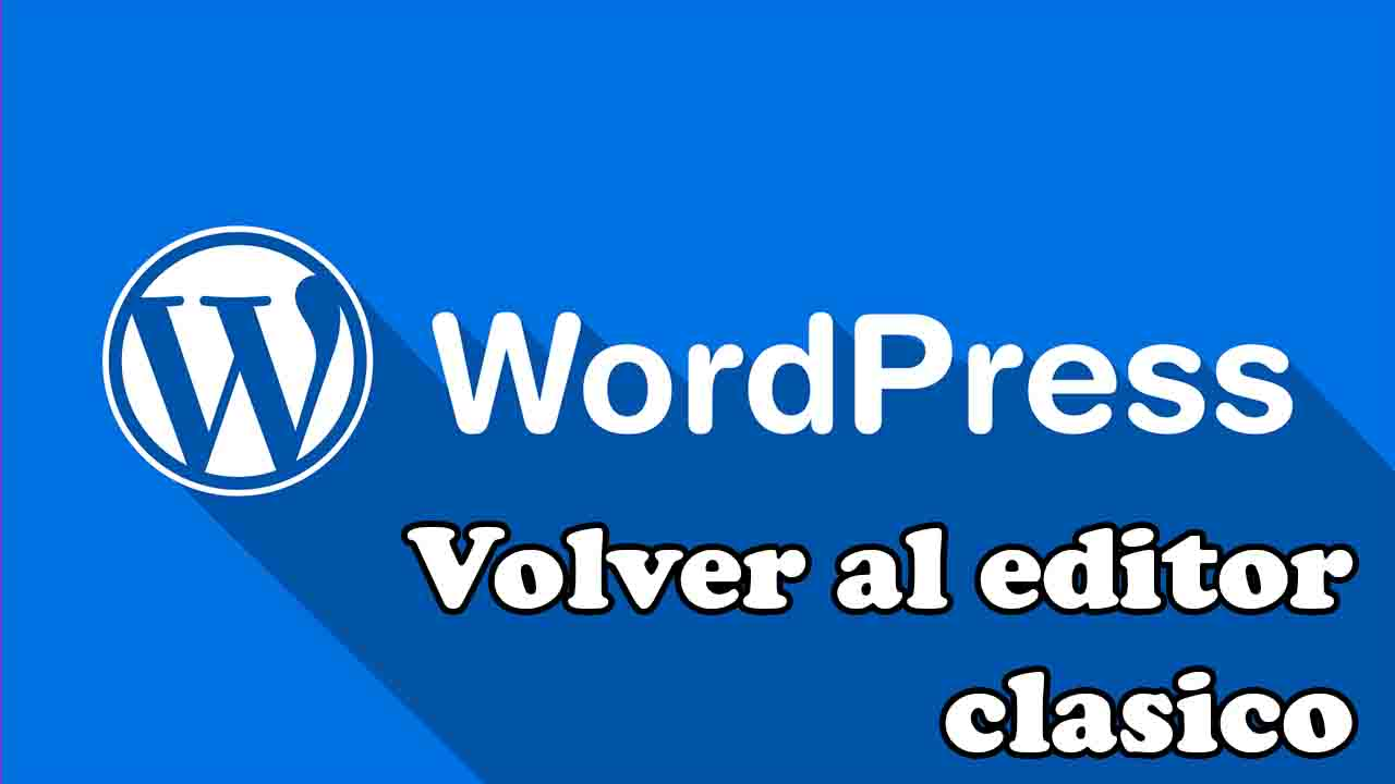 como revertir la actualizacion de wordpress