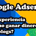 como-ganar-dinero-con-google-adsense-y-blogs